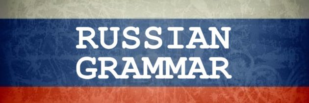 Past Tense of Russian verbs and declination